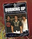 Burning Up - On Tour With the Jonas Brothers