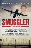 Smuggler - A true story of marijuana, the hippie mafia and one of America's most wanted international drug traffickers