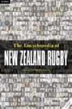 The Encyclopedia of New Zealand Rugby