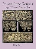 Italian Lace Designs - 243 Classic Examples