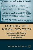 Catalunya, One Nation, Two States: An Ethnographic Study of Nonviolent Resistance to Assimilation