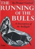 The Running of the Bulls - A Description of the Bullfight