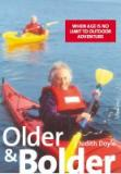 Older and Bolder: When Age is No Limit to Outdoor Adventure