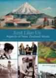 Just Like Us: Aspects of New Zealand Music