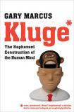 Kluge*: The Hapazard Construction of the Human Mind