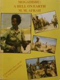 Mogadishu - A Hell On Earth