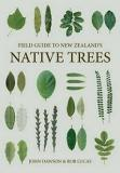 Field Guide to New Zealand's Native Trees
