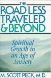 The Road Less Traveled and beyond - Spiritual Growth in an Age of Anxiety