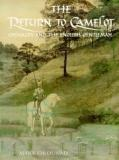 The Return to Camelot - Chivalry and the English Gentleman