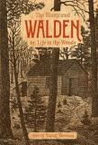 The Illustrated Walden or, Life in the Woods