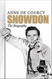 Snowdon - The Biography