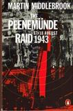 The Peenemunde Raid: 17/18 August 1943: The Night of 17-18 August, 1943