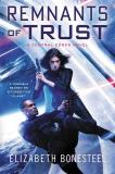 Remnants of Trust - A Central Corps Novel