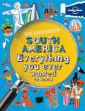 Not-for-Parents - South America - Everything You Ever Wanted to Know