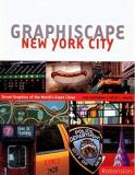 Graphiscape New York City - Street Graphics of the World's Great Cities