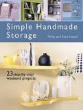 Simple Handmade Storage - 23 Step-by-Step Weekend Projects