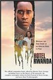 Hotel Rwanda - Bringing the True Story of an African Hero to Film