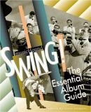 Swing! The Essential Album Guide - Music Hound
