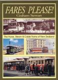 Fares Please - The Horse, Steam and Cable Trams of New Zealand