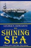 To Shining Sea - A History of the United States Navy 1775-1991
