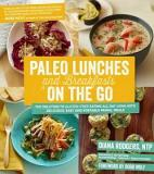 Paleo Lunches and Breakfasts On the Go - The Solution to Gluten-Free Eating All Day Long with Delicious, Easy and Portable Primal Meals