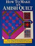 How to Make an Amish Quilt - More than 80 Beautiful Patterns from the Quilting Heartland of America