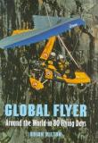 Global Flyer - Around the World in 80 Flying Days
