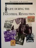 Life During the Industrial Revolution - Journeys Into the Past