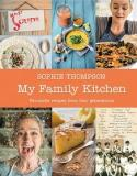 My Family Kitchen - Favourite Recipes from Four Generations