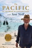 The Pacific in the Wake of Captain Cook - With Sam Neill
