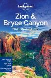 Lonely Planet Zion and Bryce Canyon National Parks