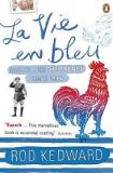 La Vie en Bleu - France and the French Since 1900