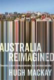 Australia Reimagined - Towards a More Compassionate, Less Anxious Society