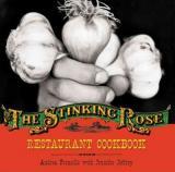 The Stinking Rose Restaurant Cookbook