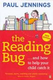 The Reading Bug... and How to Help Your Child Catch It