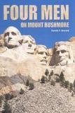 Four Men on Mount Rushmore