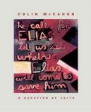 Colin McCahon - A Question of Faith