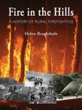 Fire in the Hills - A History of Rural Firefighting in New Zealand