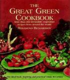 The Great Green Cookbook: More than 200 irresistible vegetarian recipes from around the world