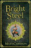 Bright Steel: Masters and Mages Book Three
