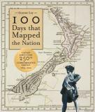 100 Days that Mapped a Nation