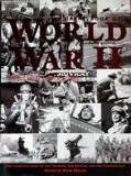The Great Book of World War II - The Complete Story of the Weapons, the Battles, and the Fighting Men