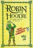Robin the Hoodie - An ASBO History of Britain