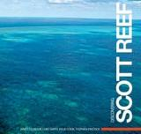 Discovering Scott Reef - 20 Years of Exploration and Research
