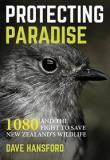 Protecting Paradise - 1080 and the Fight to Save New Zealand's Wildlife