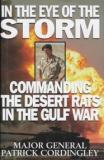 In the Eye of the Storm - Commanding the Desert Rats in the Gulf War