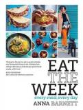 Eat the Week - Every Meal, Every Day