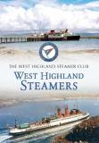 West Highland Steamers: A Pictorial Record 1967-2007