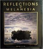 Reflections of Melanesia