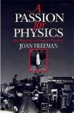 A Passion for Physics: The Story of a Woman Physicist